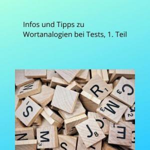Infos und Tipps zu Wortanalogien bei Tests, 1. Teil