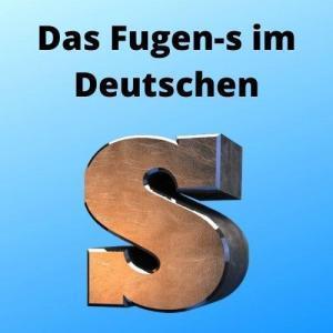 Das Fugen-s im Deutschen